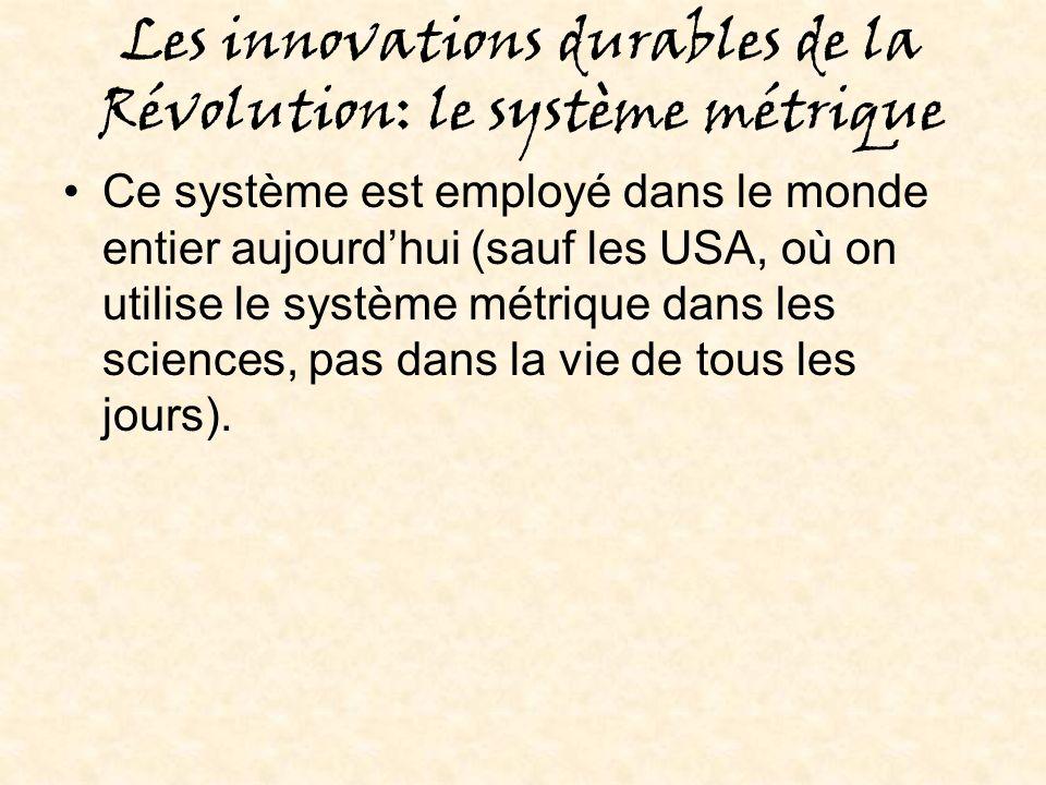 Les innovations durables de la Révolution: le système métrique