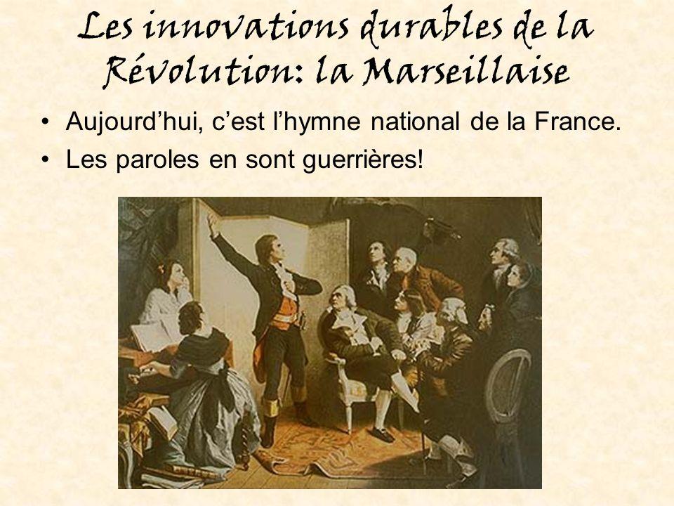 Les innovations durables de la Révolution: la Marseillaise