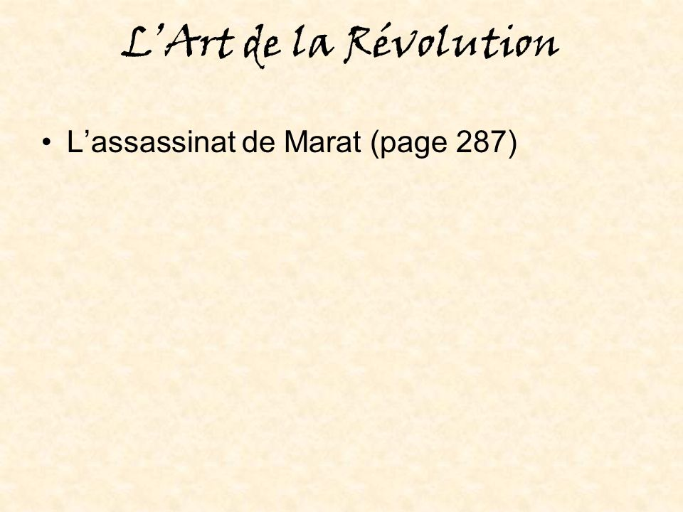 L'Art de la Révolution L'assassinat de Marat (page 287)