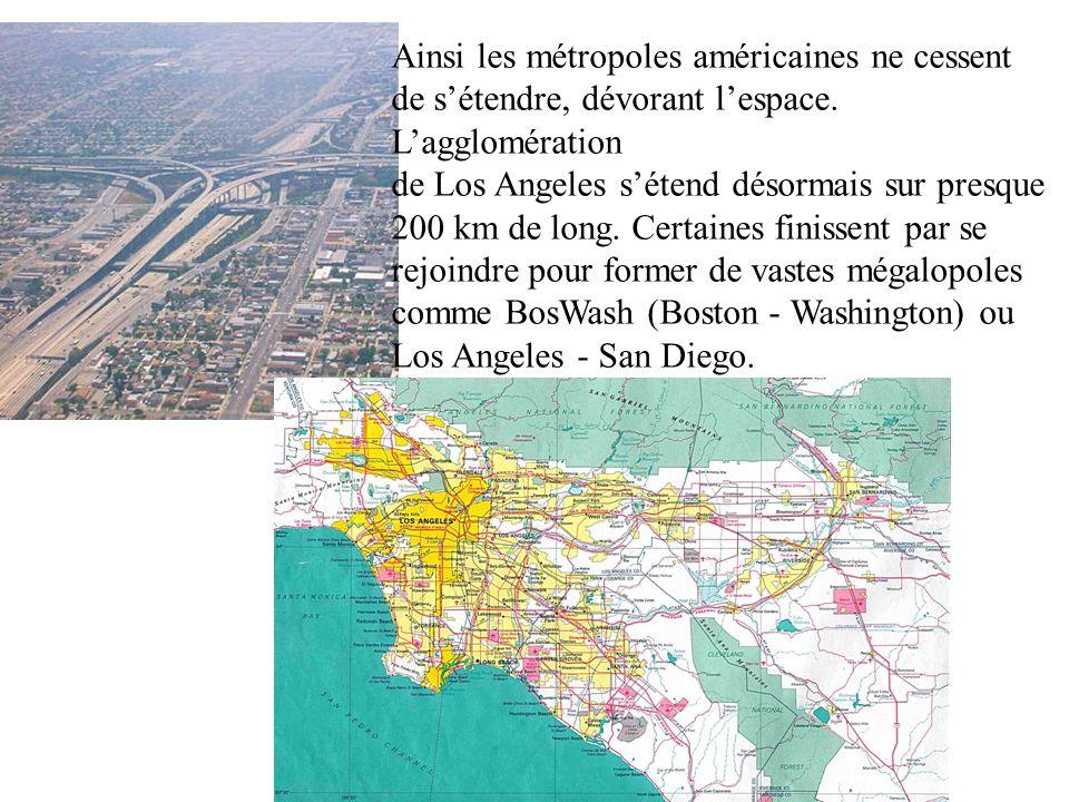 Ainsi les métropoles américaines ne cessent