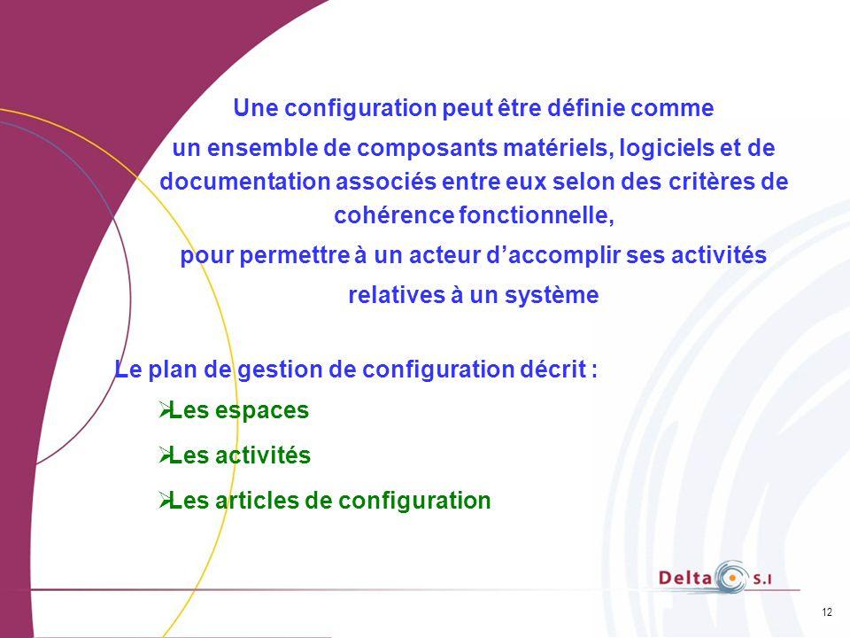 Une configuration peut être définie comme