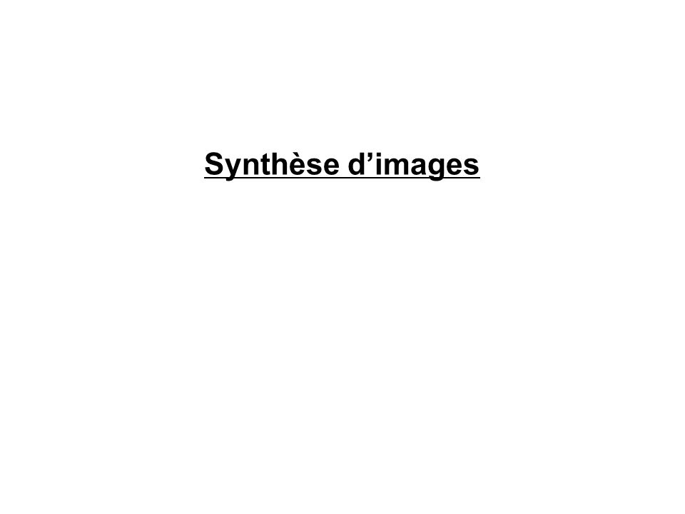 Synthèse d'images