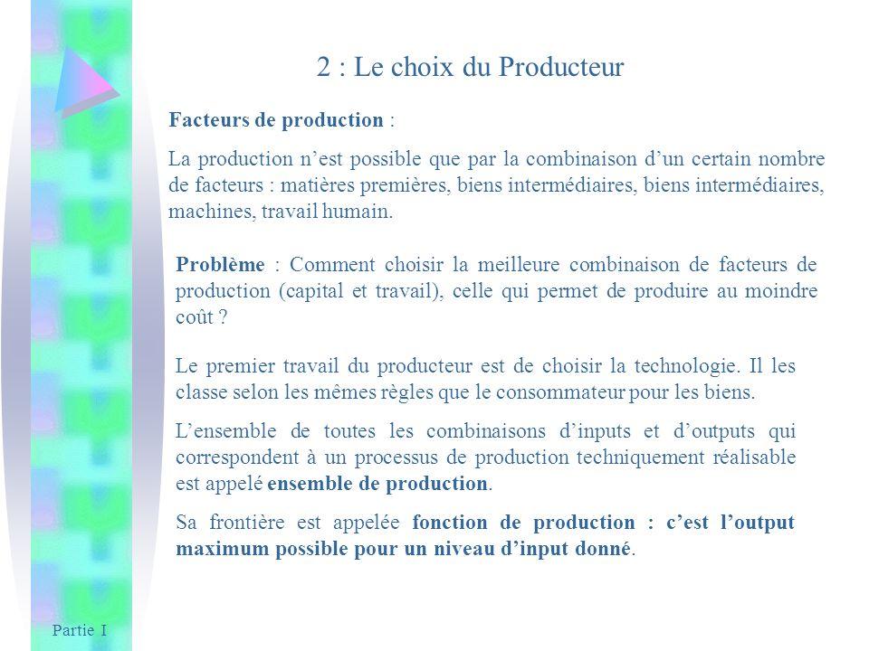 2 : Le choix du Producteur