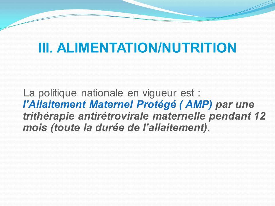 III. ALIMENTATION/NUTRITION