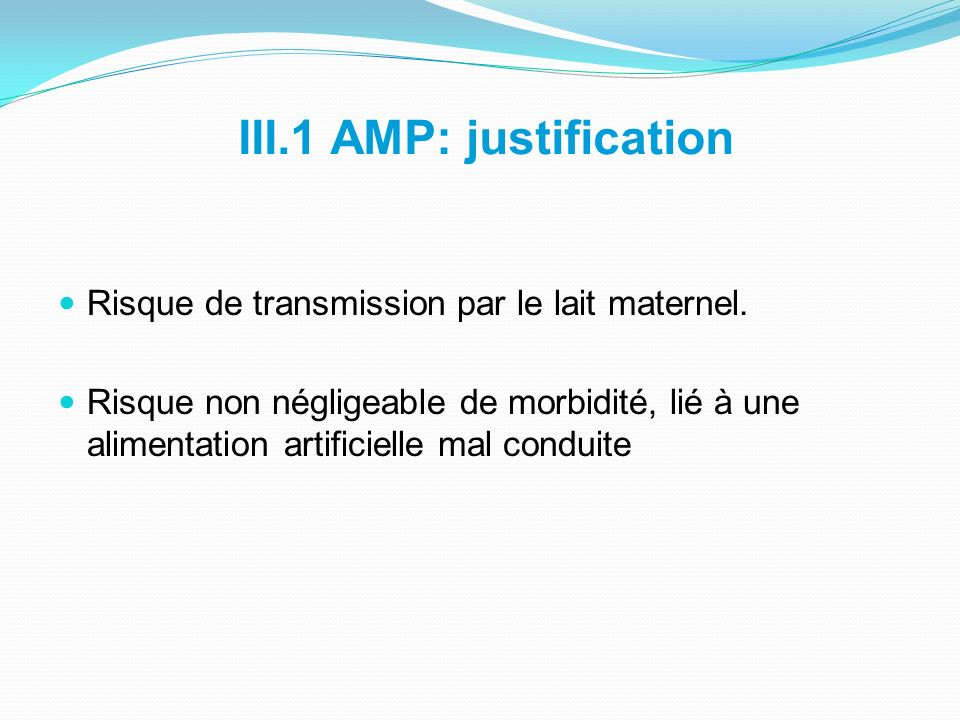 III.1 AMP: justification