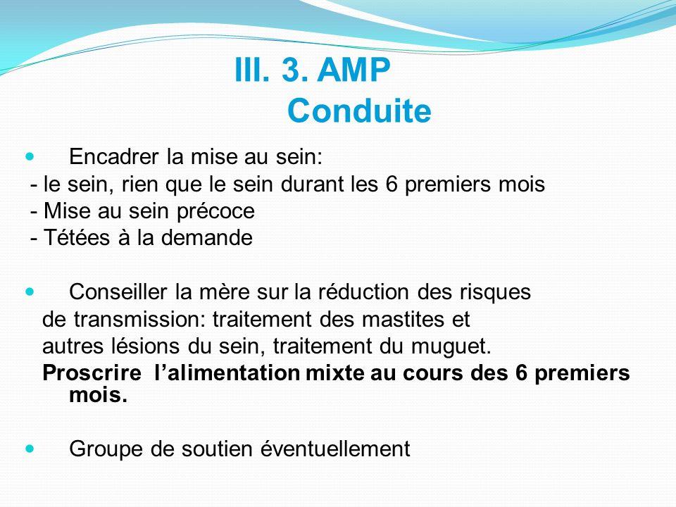 III. 3. AMP Conduite Encadrer la mise au sein:
