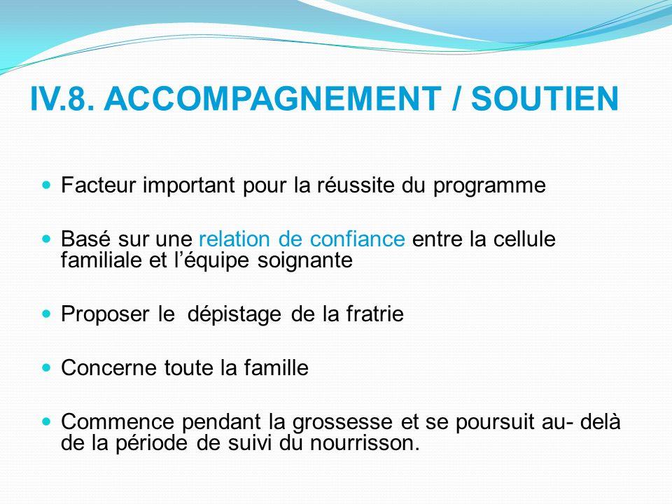 IV.8. ACCOMPAGNEMENT / SOUTIEN