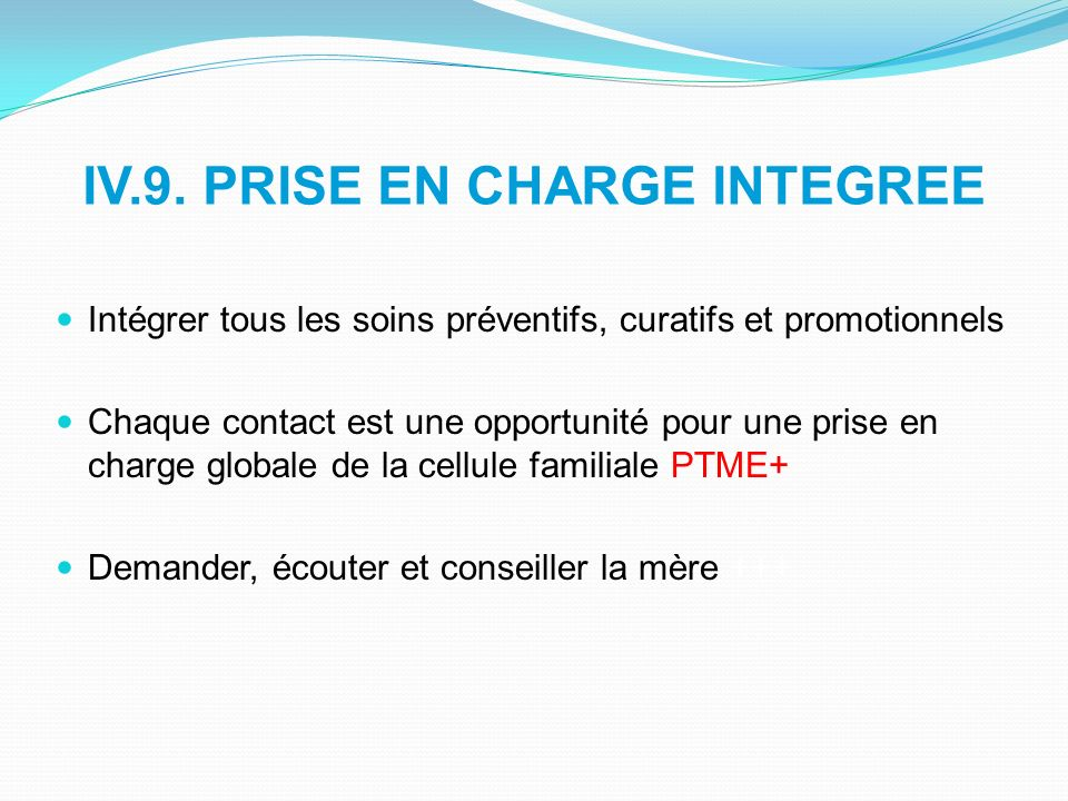 IV.9. PRISE EN CHARGE INTEGREE