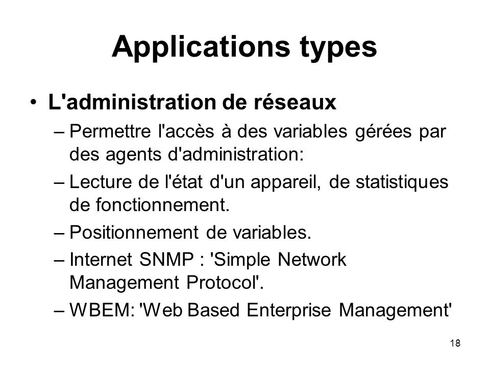 Applications types L administration de réseaux