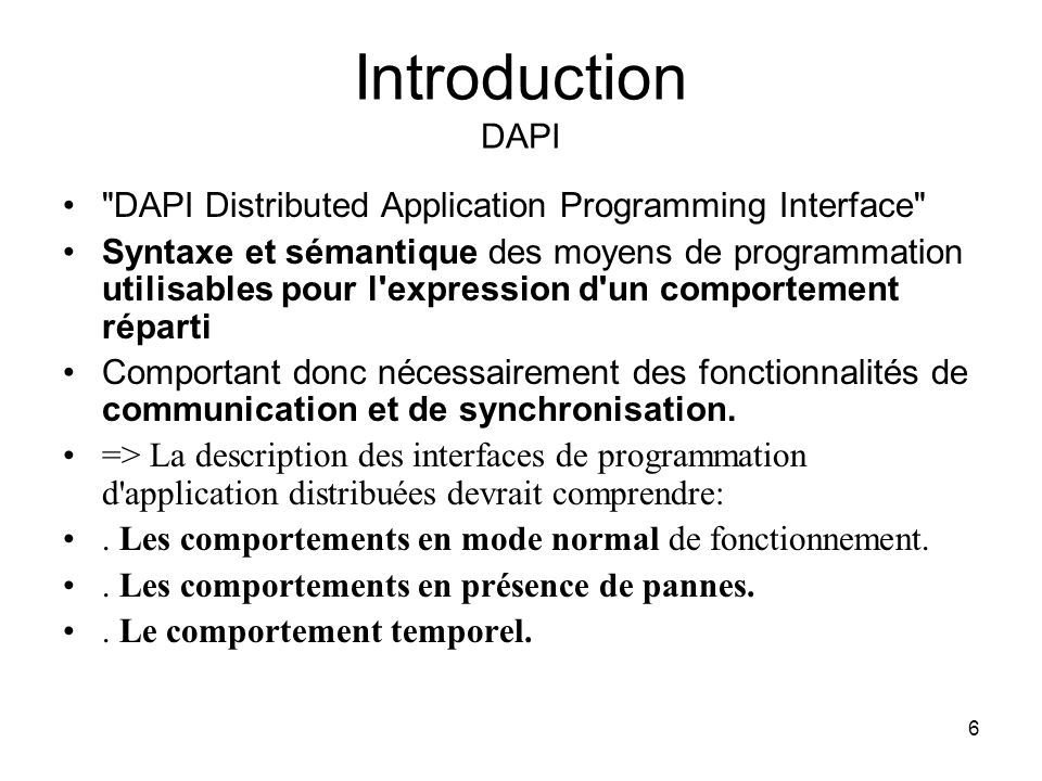 Introduction DAPI DAPI Distributed Application Programming Interface