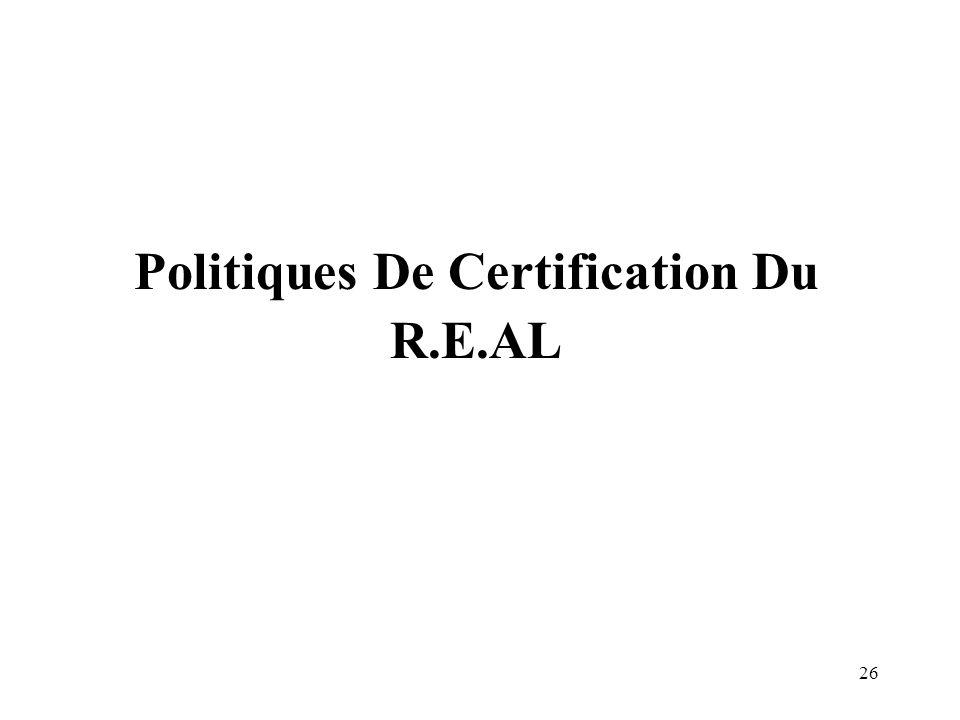 Politiques De Certification Du R.E.AL