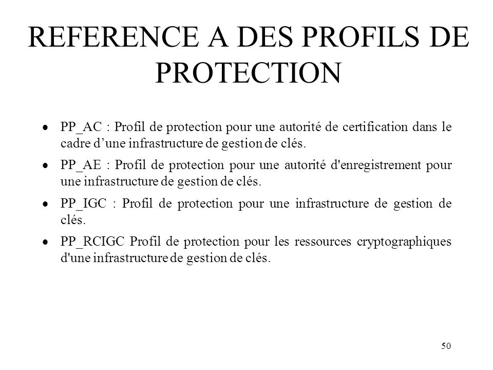 REFERENCE A DES PROFILS DE PROTECTION