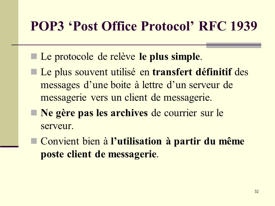 POP3 'Post Office Protocol' RFC 1939