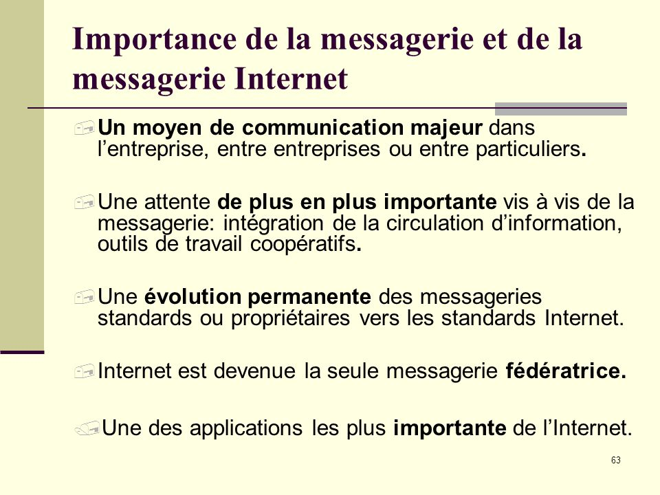 Importance de la messagerie et de la messagerie Internet