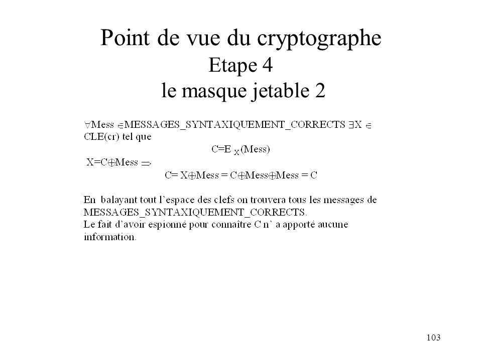 Point de vue du cryptographe Etape 4 le masque jetable 2