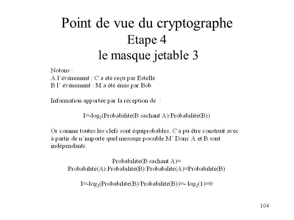 Point de vue du cryptographe Etape 4 le masque jetable 3