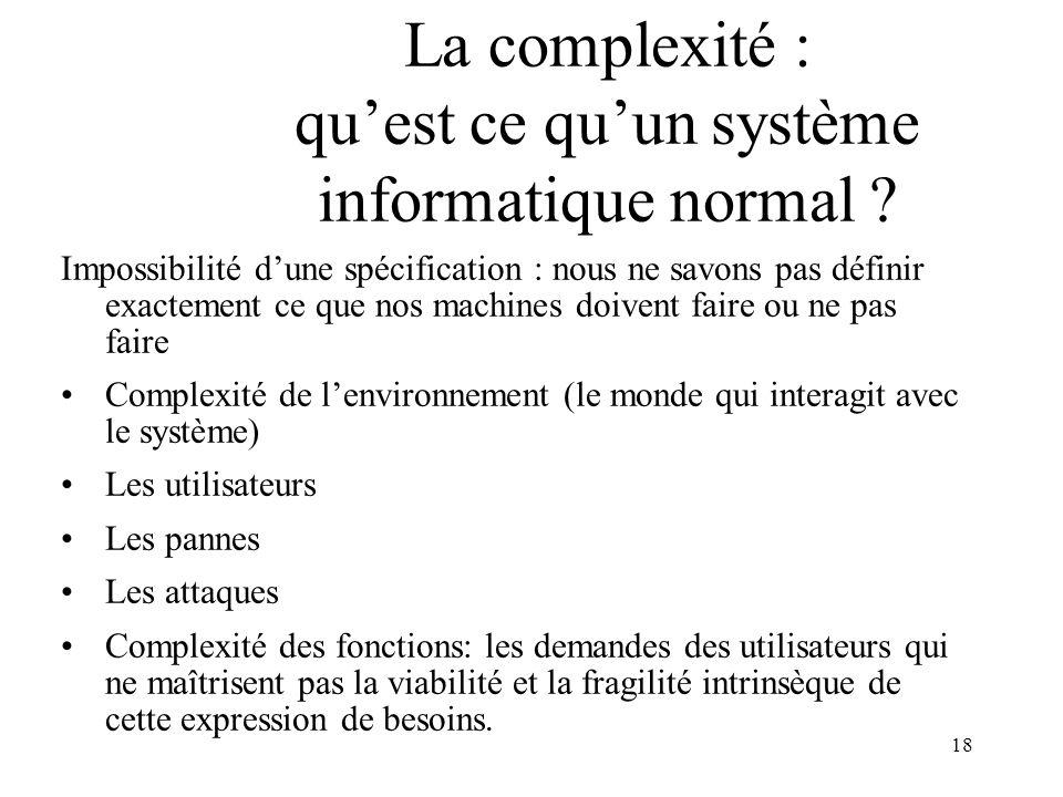 La complexité : qu'est ce qu'un système informatique normal