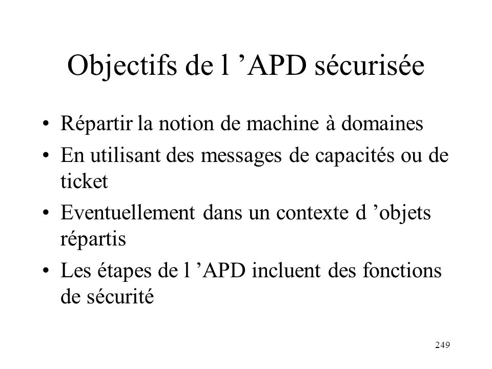 Objectifs de l 'APD sécurisée