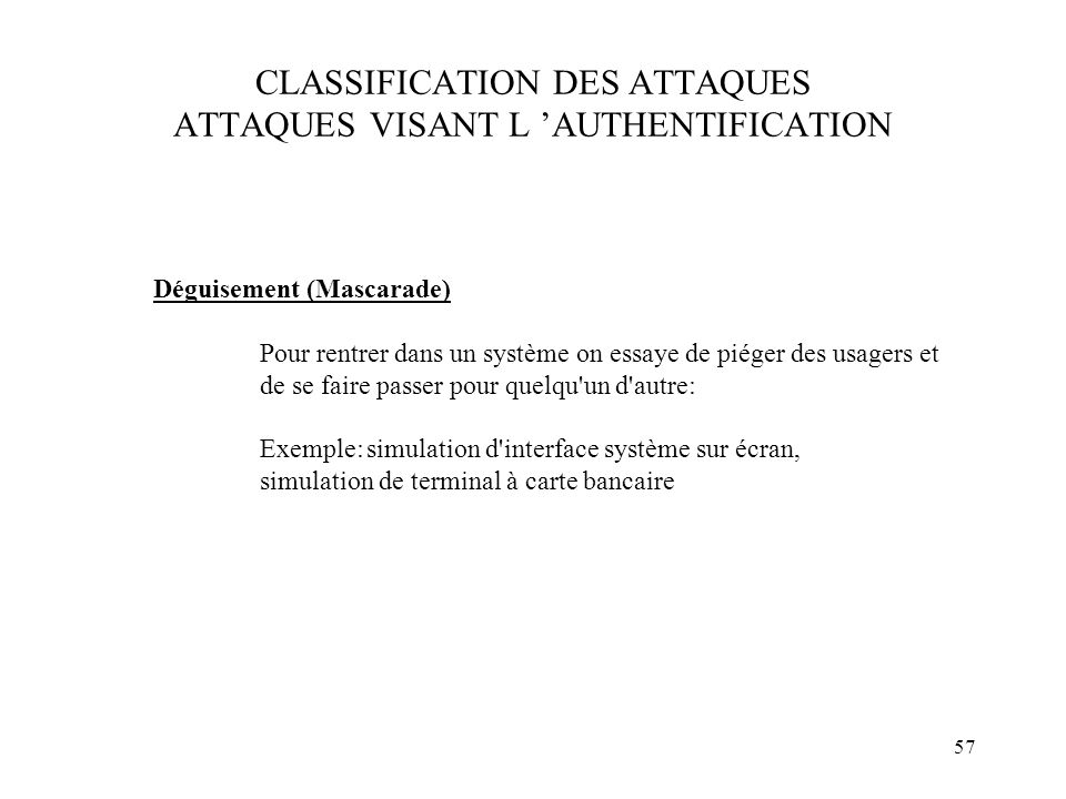 CLASSIFICATION DES ATTAQUES ATTAQUES VISANT L 'AUTHENTIFICATION