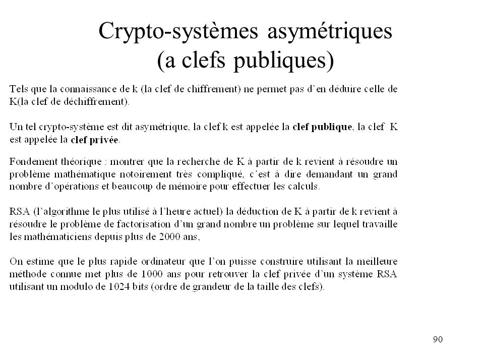 Crypto-systèmes asymétriques (a clefs publiques)
