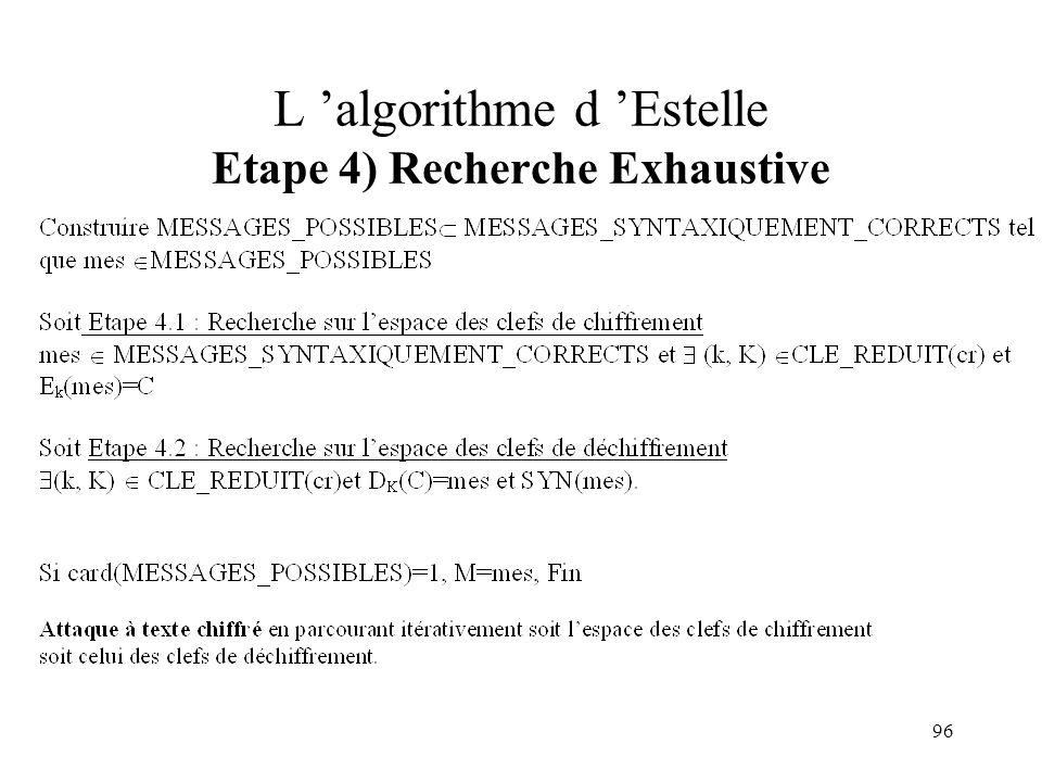 L 'algorithme d 'Estelle Etape 4) Recherche Exhaustive