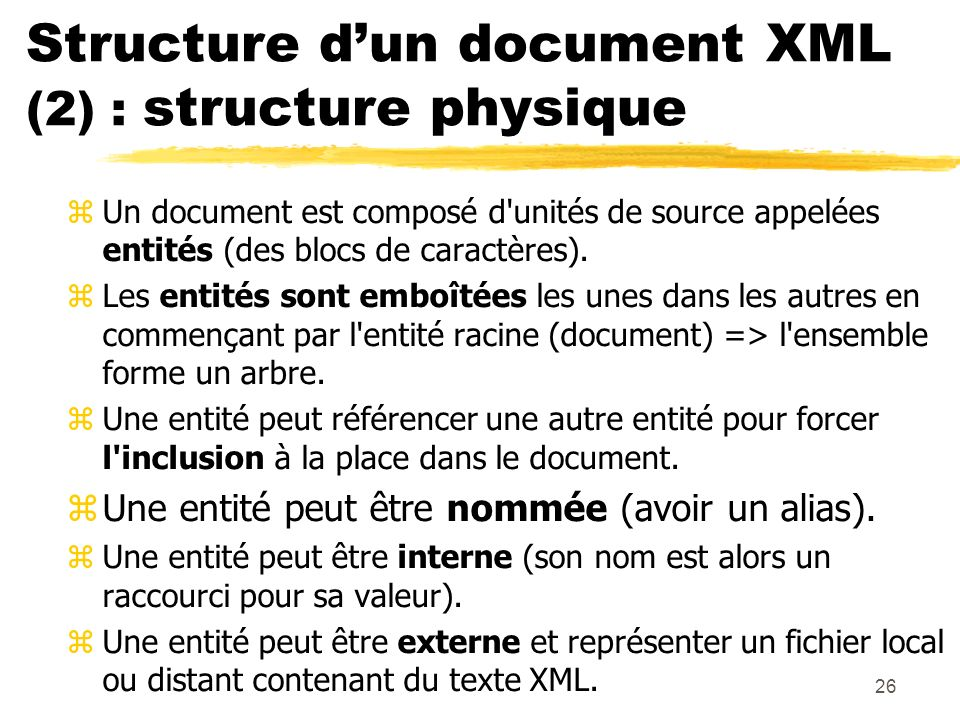 Structure d'un document XML (2) : structure physique