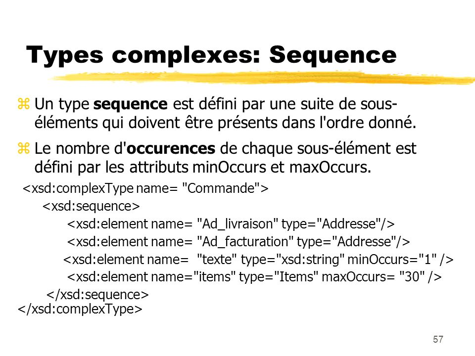 Types complexes: Sequence