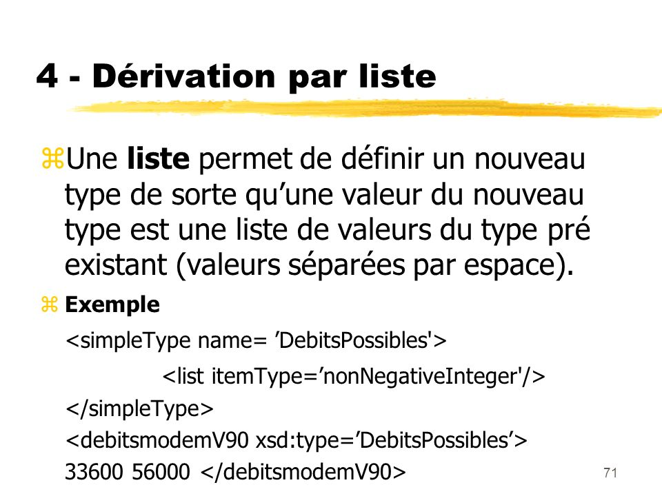 4 - Dérivation par liste