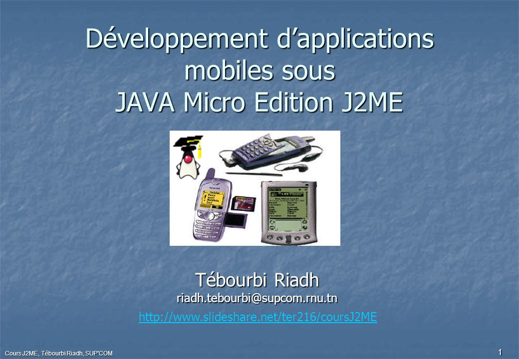 Développement d'applications mobiles sous JAVA Micro Edition J2ME