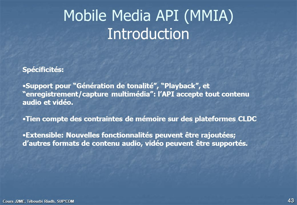 Mobile Media API (MMIA) Introduction