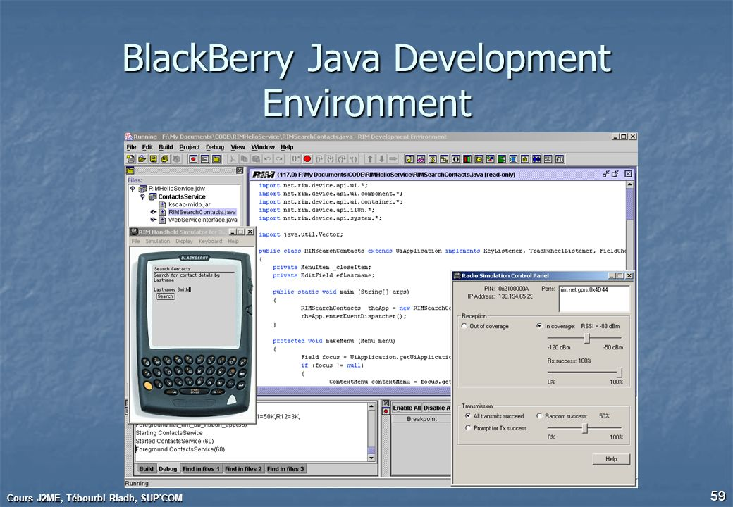 BlackBerry Java Development Environment