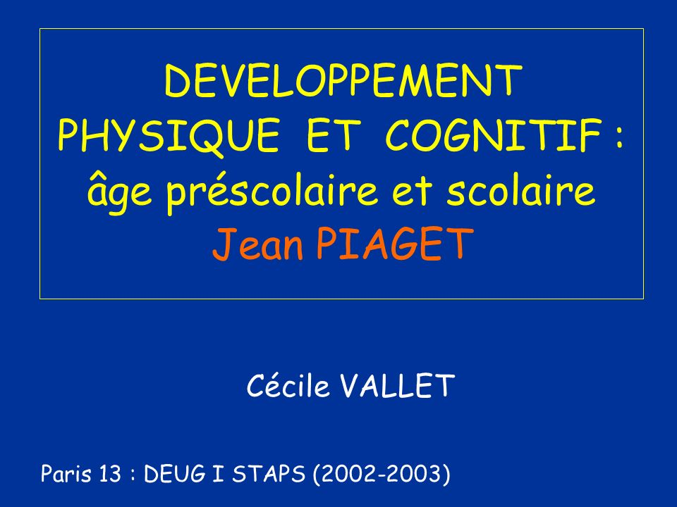 Cécile VALLET Paris 13 : DEUG I STAPS (2002-2003)