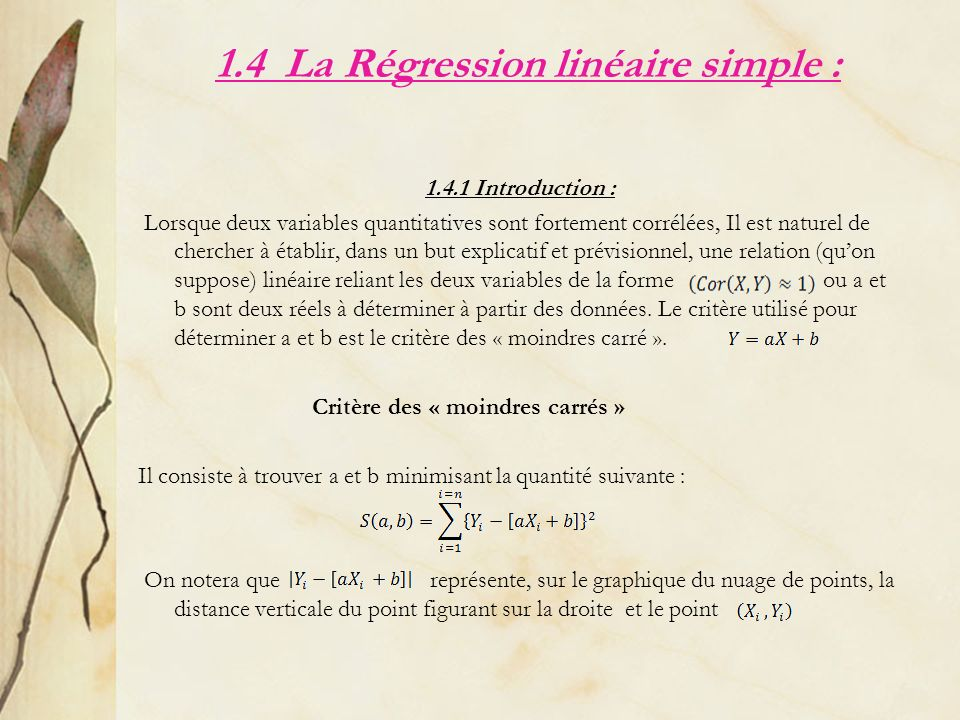 1.4 La Régression linéaire simple :
