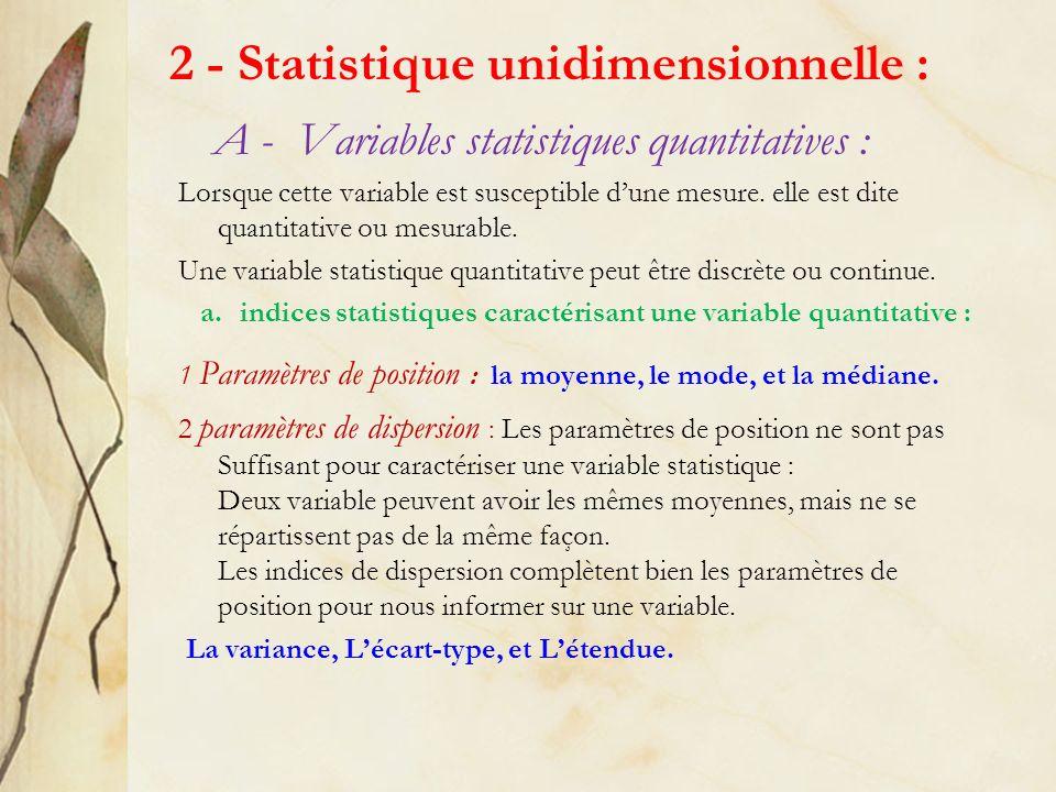 2 - Statistique unidimensionnelle :