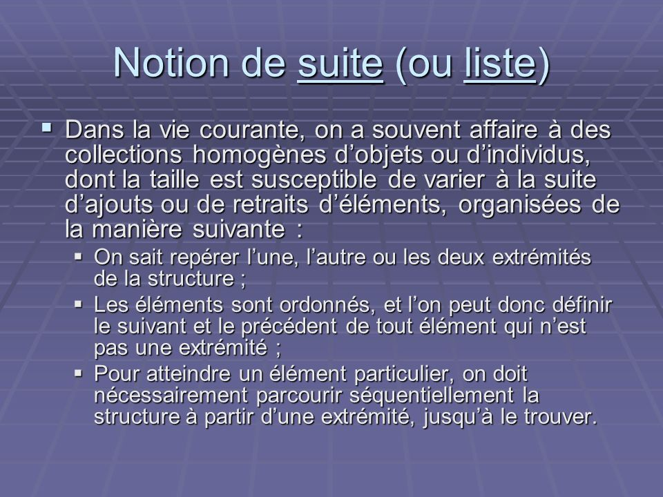 Notion de suite (ou liste)