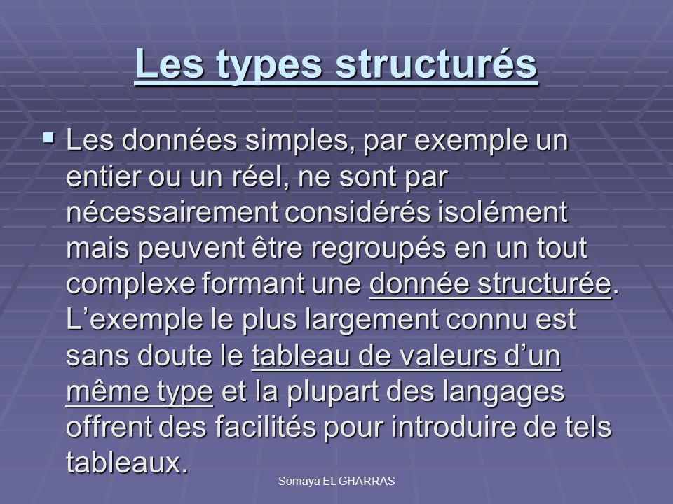 Les types structurés