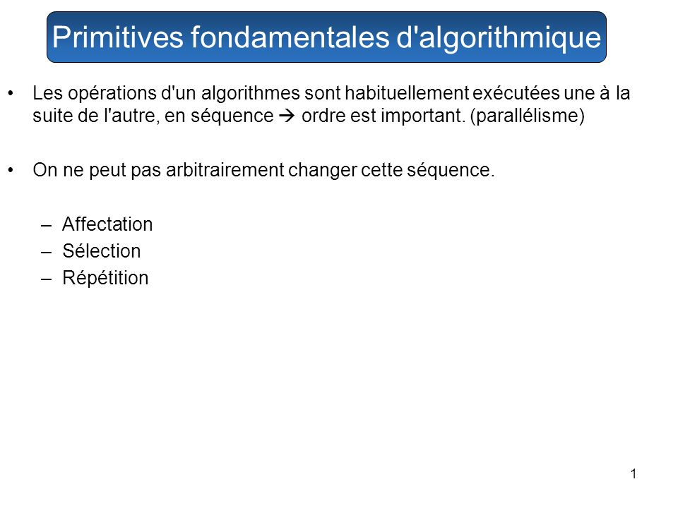 Primitives fondamentales d algorithmique