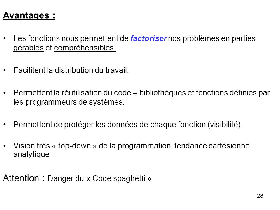 Attention : Danger du « Code spaghetti »
