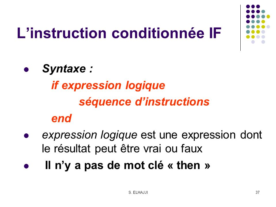 L'instruction conditionnée IF