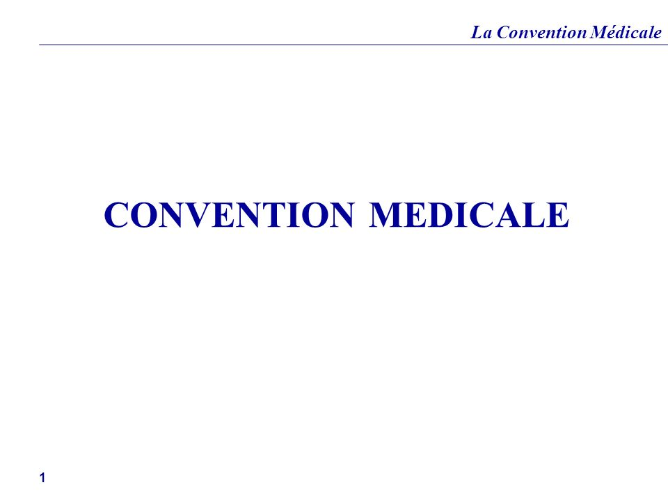 CONVENTION MEDICALE