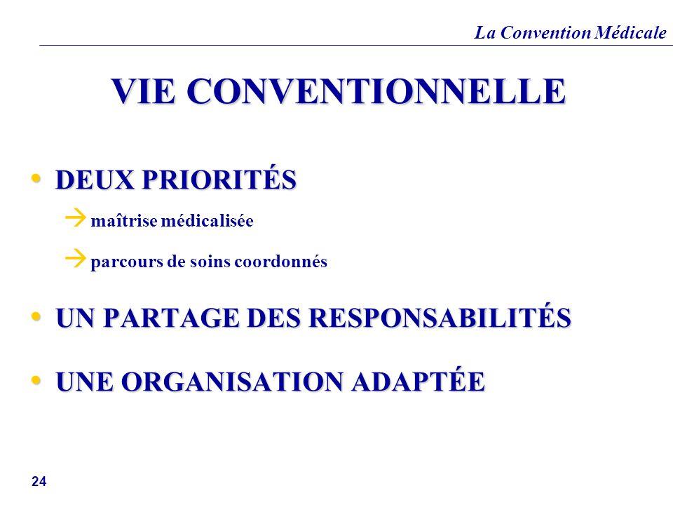 VIE CONVENTIONNELLE DEUX PRIORITÉS UN PARTAGE DES RESPONSABILITÉS