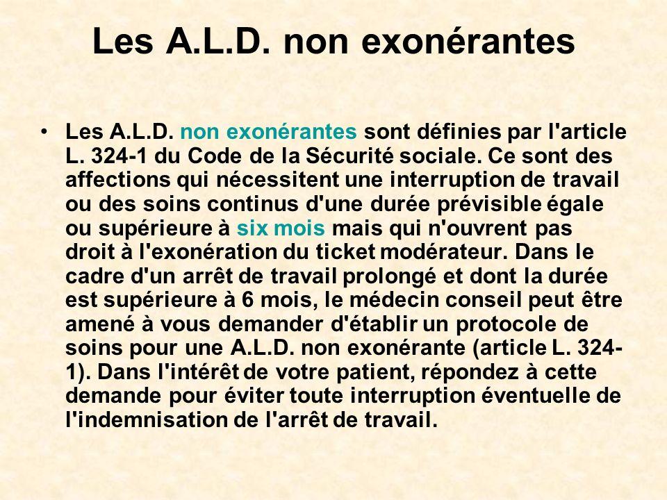 Les A.L.D. non exonérantes