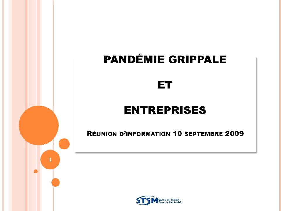 PANDÉMIE GRIPPALE ET ENTREPRISES Réunion d'information 10 septembre 2009