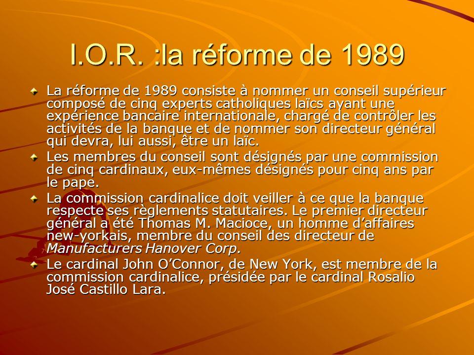 I.O.R. :la réforme de 1989
