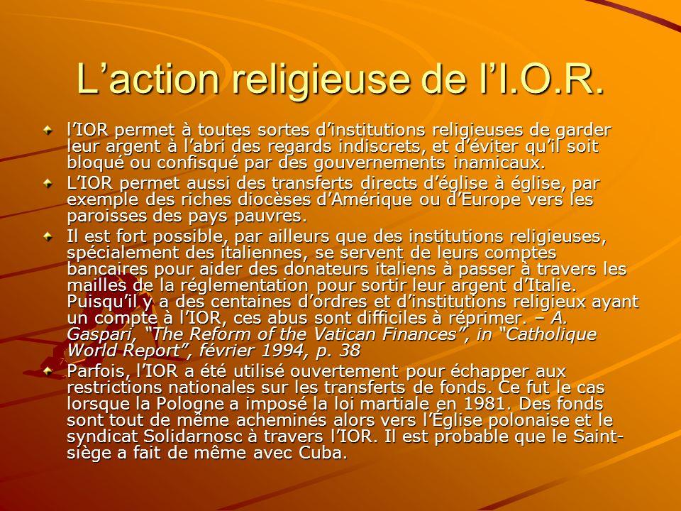 L'action religieuse de l'I.O.R.