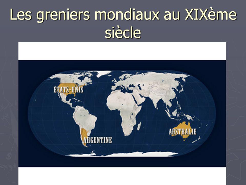 Les greniers mondiaux au XIXème siècle
