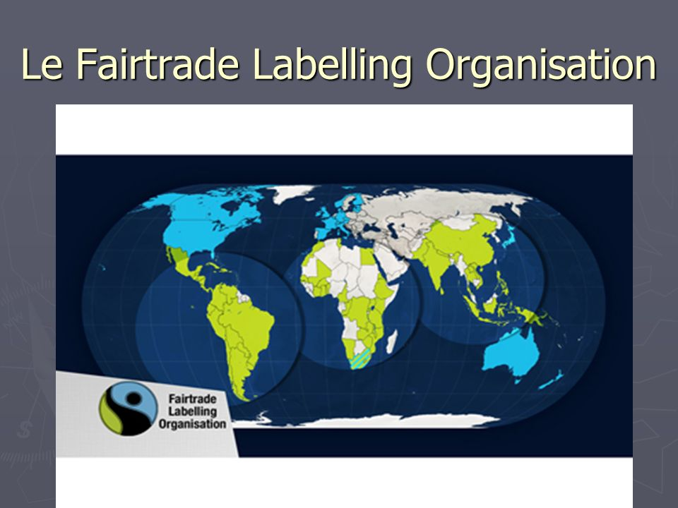 Le Fairtrade Labelling Organisation