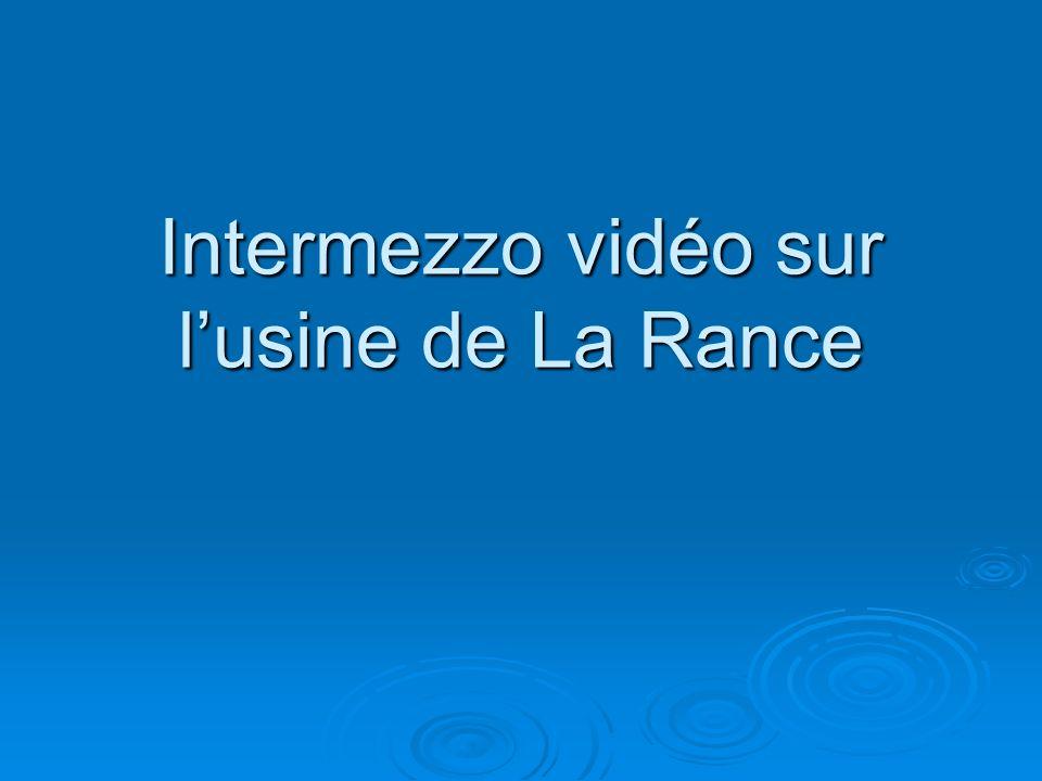 Intermezzo vidéo sur l'usine de La Rance