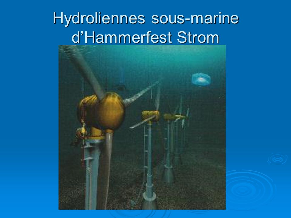 Hydroliennes sous-marine d'Hammerfest Strom
