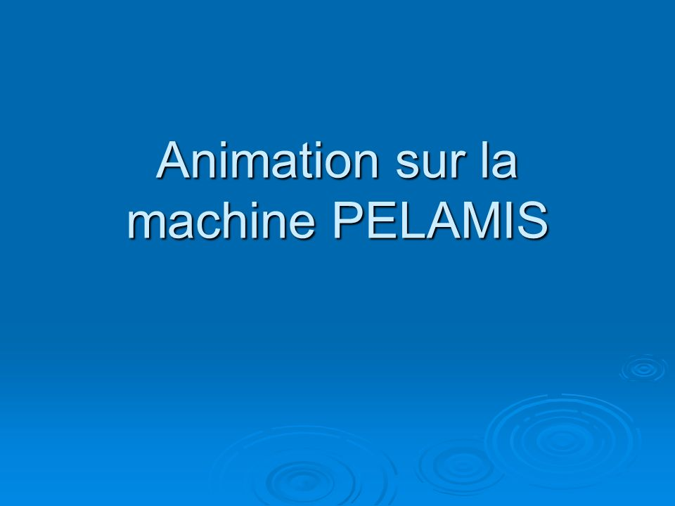 Animation sur la machine PELAMIS